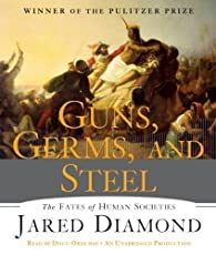 Guns, Germs, and Steel par Jared Mason Diamond