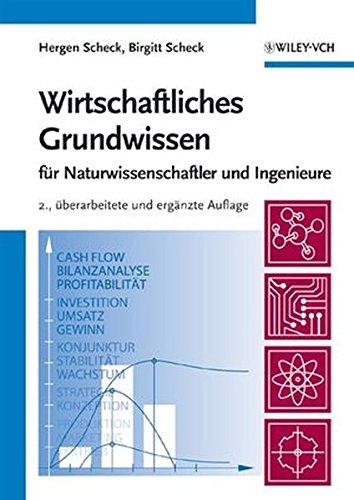 Wirtschaftliches Grundwissen 2e: Fur Naturwissenschaftler Und Ingenieure