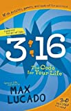 3:16: the Code for Your Life, Max Lucado, 1400311071