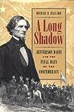 A Long Shadow, Michael B. Ballard, 0820319414