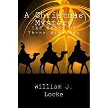 A Christmas Mystery: The Story of Three Wise Men