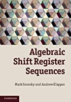 Algebraic Shift Register Sequences Front Cover