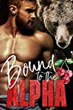 Bound to the Alpha (Alphas in Heat Book 1)