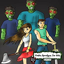 Zombie Apocalypse for Kids: The Sudden Zombie Invasion: Adventure Stories for Kids Audiobook by Jeff Child Narrated by John H. Fehskens
