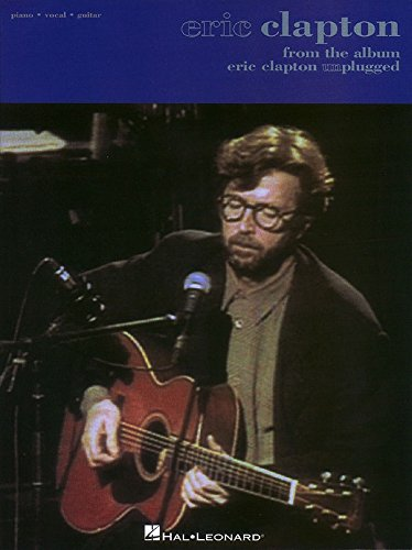 Eric Clapton - From the Album Unplugged - Signature Licks Guitar - - Guitar Eric Clapton Unplugged