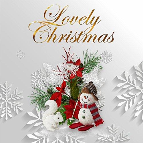 - Lovely Christmas: The Sweet Sounds of Christmas - Christmas Healing, Catholic Christmas, Ambient Music, International Carols, Spirituality