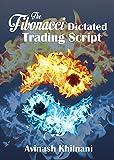 The Fibonacci Dictated Trading Script
