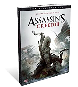 Import Anglais Assassins Creed III The Complete Official Guide ...