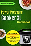 Power Pressure Cooker XL Cookbook: The Essential Power Pressure...