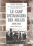 img - for Le camp d'etrangers des Milles: 1939-1943 : Aix-en-Provence (French Edition) book / textbook / text book