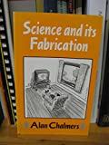 Science and Its Fabrication