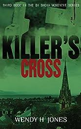 Killer's Cross (The DI Shona McKenzie Mysteries Book 3)