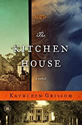 The Kitchen House (Kennebec Large Print Superior Collection) by Grissom, Kathleen (2013) Paperback