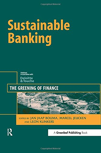 Read Online Sustainable Banking: The Greening of Finance pdf epub