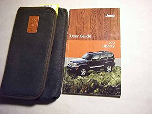 2012 jeep liberty owners manual jeep amazon com books rh amazon com 2010 Jeep Liberty Sport 4x4 2012 Jeep Service Manual