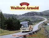 Wallace Arnold (Glory Days) (Glory Days)