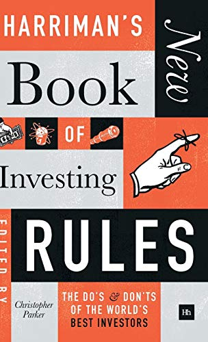 Harriman's New Book of Investing Rules: The do's and don'ts of the world's best investors (Best Dividend Stock Mutual Funds)