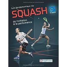 Fondamentaux du squash (Les)