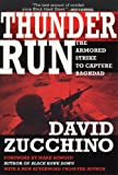 Book cover for Thunder Run: The Armored Strike to Capture Baghdad