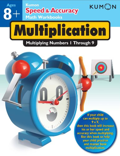 Speed & Accuracy: Multiplying Numbers 1-9 (Speed & Accuracy Math Workbooks)