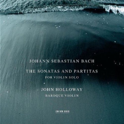 Cover of Bach: The Sonatas & Partitas for Violin Solo /Holloway