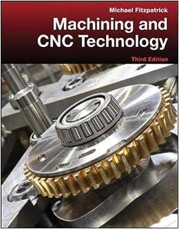 BEST Machining And CNC Technology With Student Resource DVD. Space Codigo Gilbert Samui single
