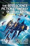 The Best Science Fiction and Fantasy of the Year: Volume Eight, Jonathan Strahan, 1781082162