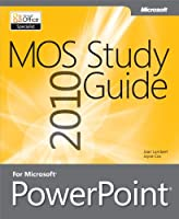 MOS 2010 Study Guide for Microsoft PowerPoint Front Cover