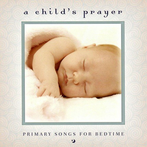 Child's Prayer by Mormon Tabernacle