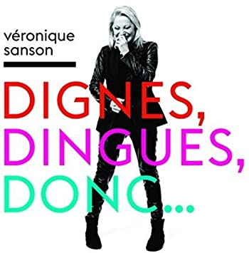 veronique sanson dignes dingues donc