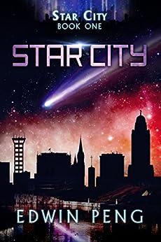 Star City by [Peng, Edwin]