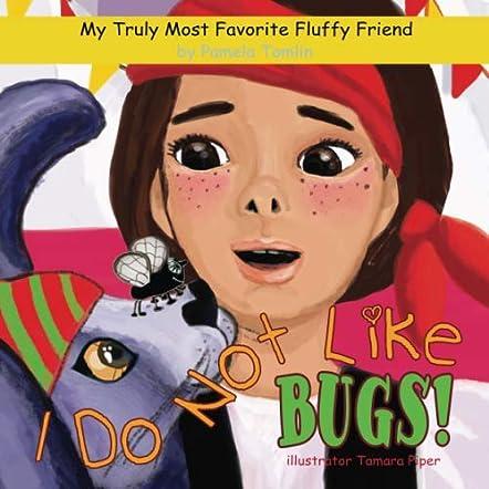 I Do Not Like Bugs!