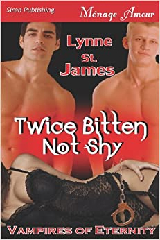 Book Twice Bitten Not Shy [Vampires of Eternity] (Siren Publishing Menage Amour)