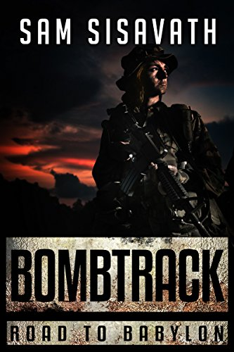 Bombtrack (Road To Babylon, Book 2) by [Sisavath, Sam]