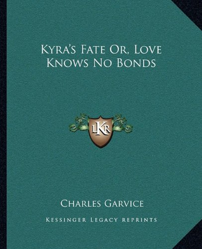 Kyra's Fate Or, Love Knows No Bonds pdf epub