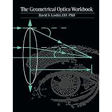 The Geometrical Optics Workbook