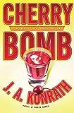 "Cherry Bomb (Jacqueline ""Jack"" Daniels Mysteries)"