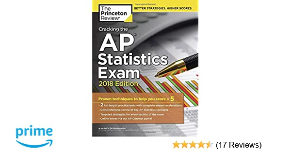 Amazon com: Cracking the AP Statistics Exam, 2018 Edition