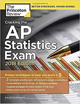 Cracking The AP Statistics Exam, 2018 Edition: Proven Techniques To Help You Score A 5 (College Test Preparation) Books Pdf File