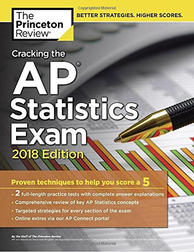 Cracking the AP Statistics Exam, 2018 Edition: Proven Techniques to Help You Score a 5 (College Test Preparation) cover