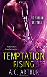 Temptation Rising: A Paranormal Shapeshifter Werejaguar Romance (The Shadow Shifters)