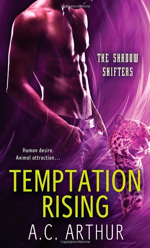 Temptation Rising: A Paranormal Shapeshifter Werejaguar Romance (The Shadow Shifters) by St. Martin's Paperbacks