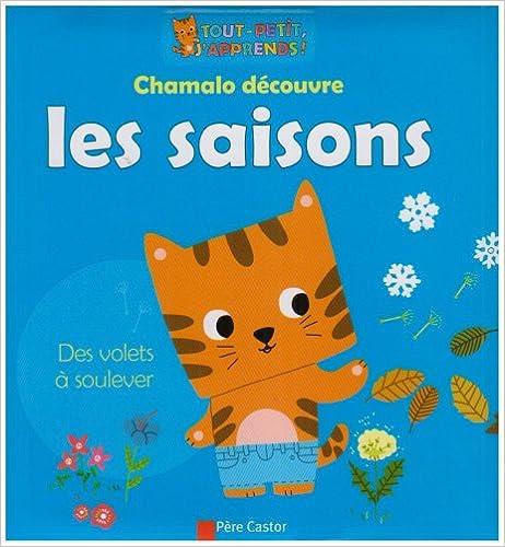 Livres Chamalo découvre les saisons pdf ebook