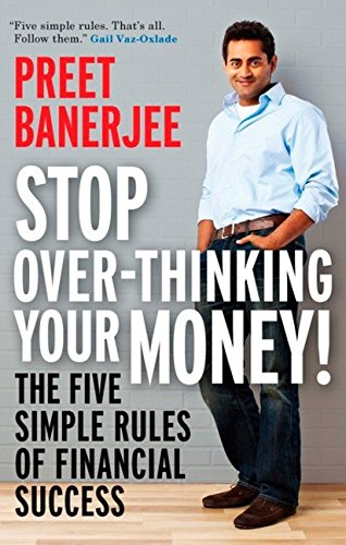 Book Stop Over-Thinking Your Money!: The Five Simple Rules Of Financial Success<br />RAR