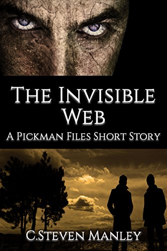 The Invisible Web: A Pickman Files Short Story (Closed Cases: Stories from the Pickman Files Book 1)