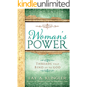 A Woman's Power: Threads That Bind Us To God