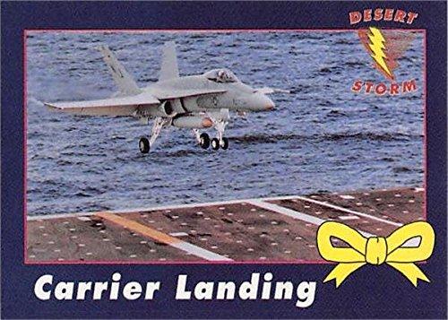 Hornet Carrier (F-18 Hornet Carrier Landing trading card (Desert Storm) 1991 Yellow Ribbon #47)