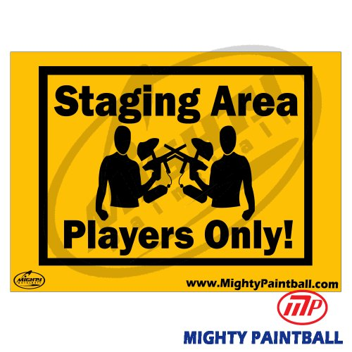 MP Staging Area Players Only Safety Sign Board