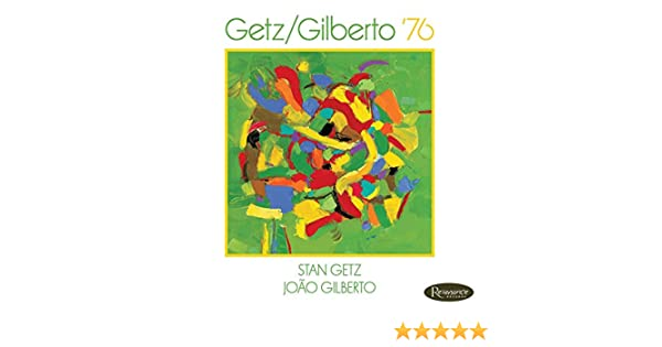 Getz / Gilberto 76