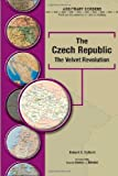 img - for The Czech Republic: The Velvet Revolution (Arbitrary Borders) book / textbook / text book